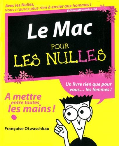 Le Mac, ed Mountain Lion Pour les Nulles par Françoise OTWASCHKAU