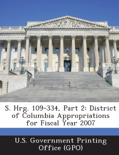 S. Hrg. 109-334, Part 2: District of Columbia Appropriations for Fiscal Year 2007