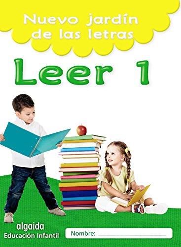 Nuevo jardín de las letras leer 1 educación infantil (educación infantil algaida lectoescritura)