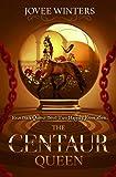 The Centaur Queen (The Dark Queens Book 7)