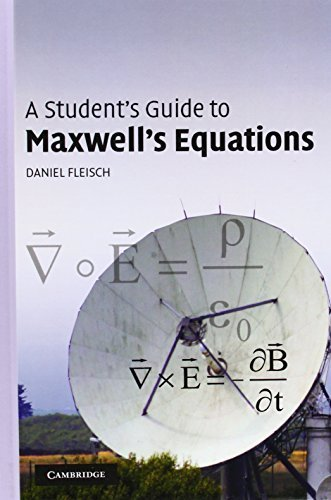 A Student's Guide to Maxwell's Equations by Daniel Fleisch (2008-01-28)