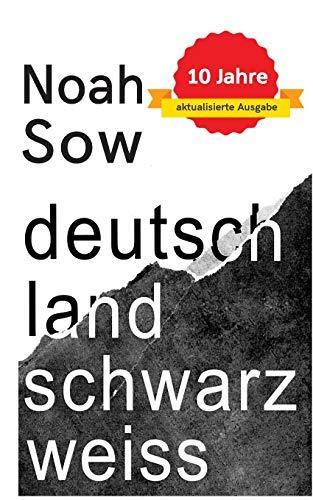 Deutschland Schwarz Weiß. Der alltägliche Rassismus