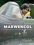 Welcome to Marwencol by Mark E. Hogancamp (2015-11-03)