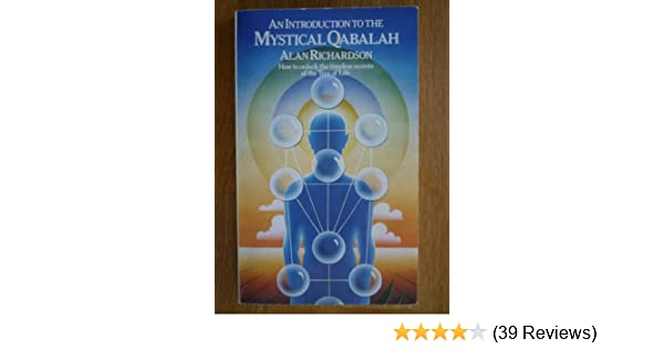 An Introduction To The Mystical Qabalah Paths To Inner Power