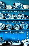 Das Mädchen aus Stockholm: Roman