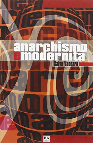 Anarchismo e modernità