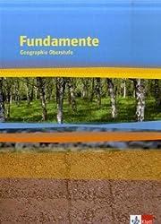 Fundamente Geographie. Geographisches Grundbuch / Schülerbuch Oberstufe