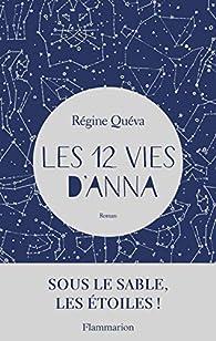 Les 12 vies d'Anna par Régine Quéva