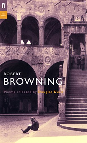 Robert Browning: Poems Selected by Douglas Dunn (Poet to Poet)
