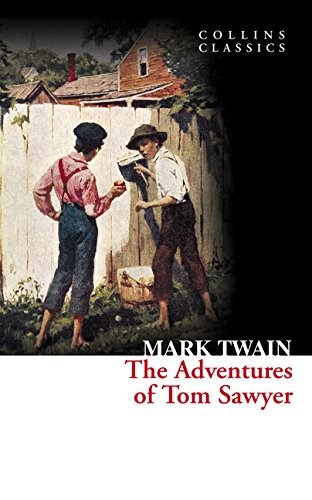 The adventures of tom sawyer (collins classics) [lingua inglese]