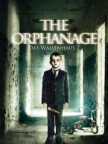 The Orphanage: Das Waisenhaus 2 -
