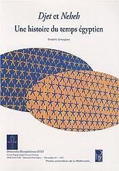 Djet et Neheh : Une histoire du temps égyptien