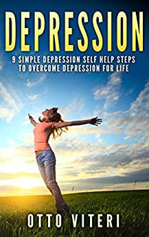 """DEPRESSION: 9 Simple """"Depression Cure"""" Steps To: Overcome ..."""