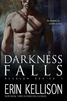 Darkness Falls: Reveler Series 1 by [Kellison, Erin]