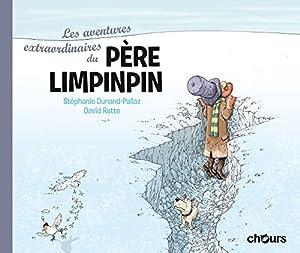 """Afficher """"Les aventures extraordinaires du père Limpinpin"""""""