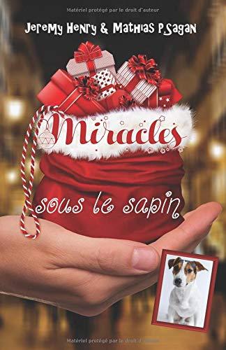 Miracles sous le sapin par Jeremy Henry