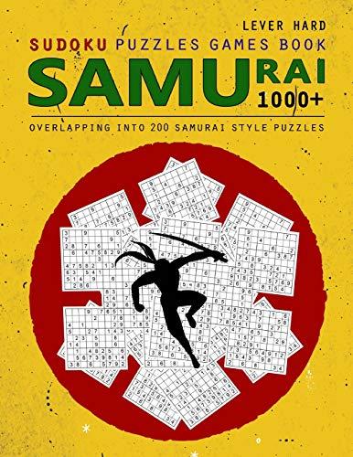 Samurai Sudoku: 1000 Puzzle Book, Overlapping into 200 Samurai Style Puzzles, Travel Game, Lever Hard Sudoku, Volume 16