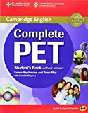 Complete PET for Spanish Speakers Student's Book without Answers with CD-ROM by Emma Heyderman (2011-05-30)