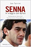 Senna. In viaggio con Ayrton