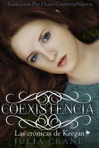 COEXISTENCIA (Las crónicas de Keegan nº 1) por Julia Crane