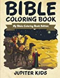 Bible Coloring Book: My Bible Coloring Book Edition by Jupiter Kids (2015-12-08)