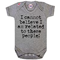 I Cannot Believe Related To These People Baby Grow By BritTot Girls Boys Bodysuit 3/6
