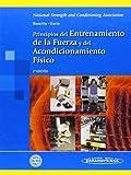 Principios del entrenamiento de la fuerza y del acondicionamiento fisico (Spanish Edition) by Thomas R. Baechle (2007-06-30)