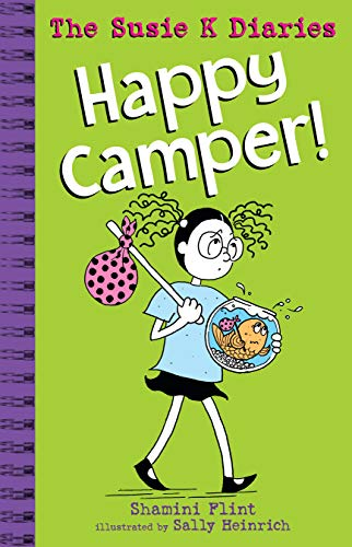 Happy Camper! The Susie K Diaries (SUSIE K FILES Book 4) (English Edition)