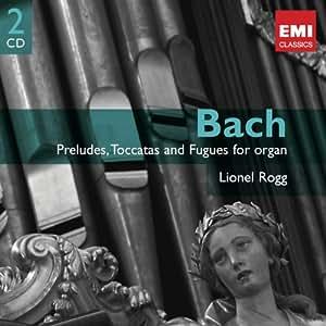 J.-S. Bach : Préludes, Toccatas et Fugues pour orgue