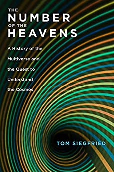 The Number of the Heavens: A History of the Multiverse and the Quest to Understand the Cosmos (English Edition) van [Siegfried, Tom]