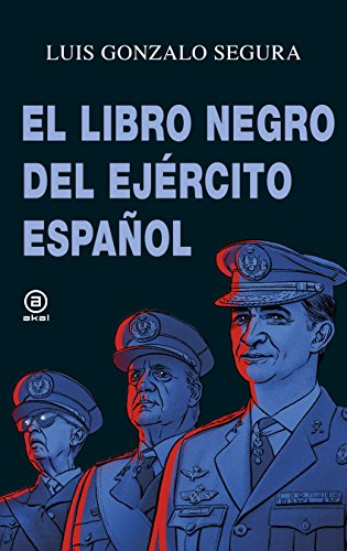 El libro negro del Ejército español (Anverso) por Luis Gonzalo Segura