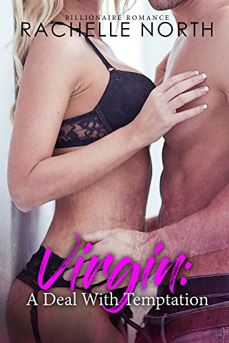 virgin-a-deal-with-temptation-billionaire-romance-english-edition