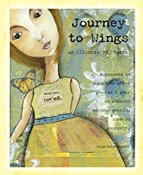 Journey to Wings: An Illustrated Journal