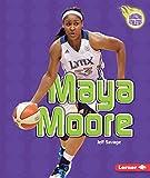 Maya Moore (Amazing Athletes (Paperback))