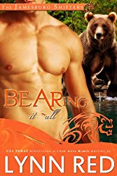 Bearing It All (Alpha Werebear Shifter Paranormal Romance) (The Jamesburg Shifters Book 2) (English Edition)