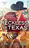 Reckless in Texas (Texas Rodeo Book 1) (English Edition)