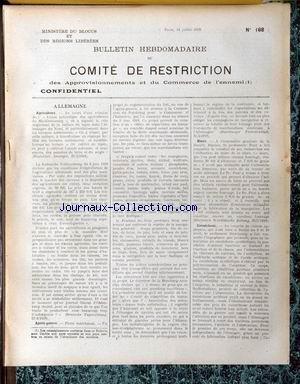 BULLETIN HEBDOMADAIRE DE COMITE DE RESTRICTION [No 168] du 13/07/1918 - ALLEMAGNE : AGRICULTURE. APRES-GUERRE. BIERE. CAOUTCHOUC. par Collectif