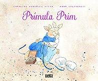 Prímula Prim par Catalina González Vilar