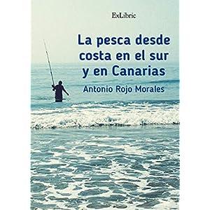 La pesca desde costa en el sur y en Canarias