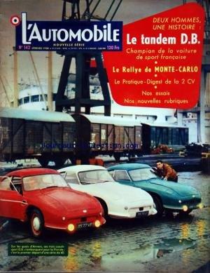AUTOMOBILE (L') [No 142] du 01/02/1958 - LE TANDEM D.B. - CHAMPION DE LA VOITURE DE SPORT FRANCAISE -LE RALLYE DE MONTE-CARLO -LE PRATIQUE-DIGEST DE LA 2CV -NOS ESSAIS ET NOS NOUVELLES RUBRIQUES -SUR LES QUAIS D'ANVERS