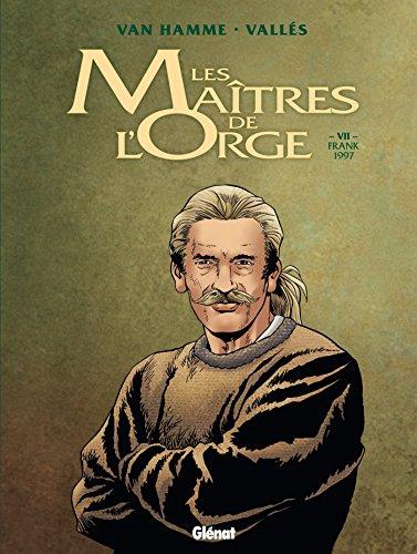 Les Maîtres de l'Orge, Tome 7 : Frank, 1997