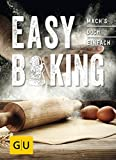Easy Baking: Mach´s doch einfach! (GU Smart Cook Book - Trend)