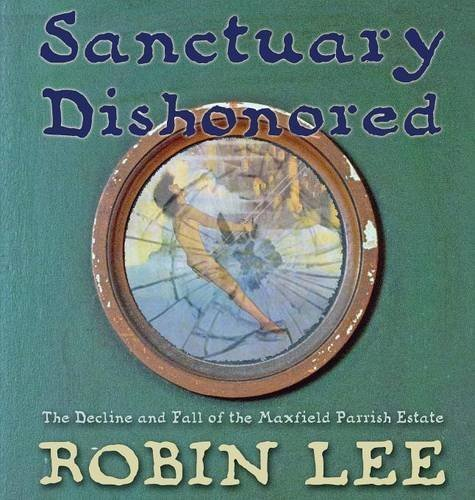 Sanctuary Dishonored by Robin Lee (2014-05-27)