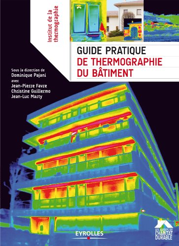 Guide pratique de thermographie du bâtiment (Les guides de l'habitat durable) par Dominique Pajani
