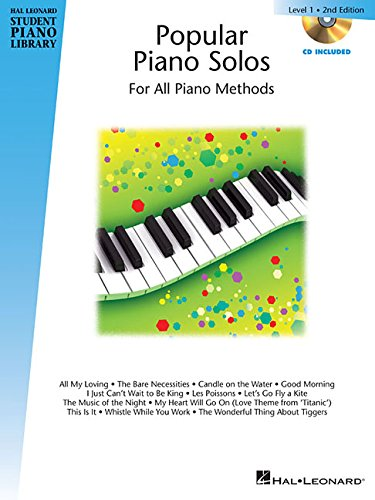 Popular piano solos 2nd édition - level 1 piano+CD (Hal Leonard Student Piano Library)