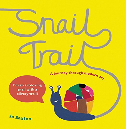Snail Trail: In Search of a Modern Masterpiece por Jo Saxton