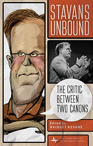 Stavans Unbound: The Critic Between Two Canons (Lands and Ages of the Jewish People) (English Edition)