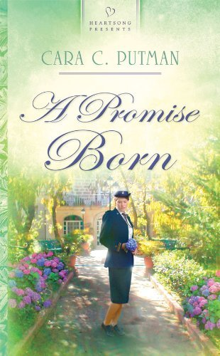 A Promise Born (HEARTSONG PRESENTS - HISTORICAL) by Cara C. Putman (2009-10-14)