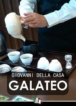 Galateo (Italian Edition) von [Casa, Giovanni Della]