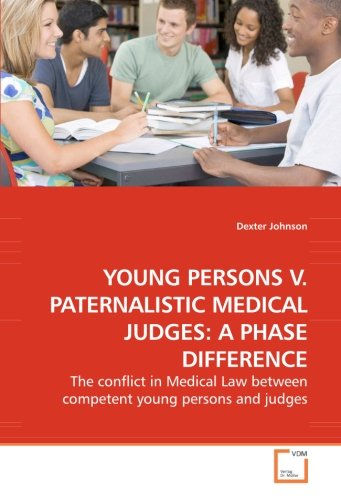 young-persons-v-paternalistic-medical-judges-a-phase-difference
